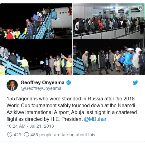 Twitter wallafa daga @GeoffreyOnyeama: 155 Nigerians who were stranded in Russia after the 2018 World Cup tournament safely touched down at the Nnamdi Azikiwe International Airport, Abuja last night in a chartered flight as directed by H.E. President @MBuhari