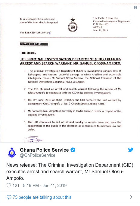 Twitter post by @GhPoliceService: News release  The Criminal Investigation Department (CID) executes arrest and search warrant, Mr Samuel Ofosu-Ampofo.