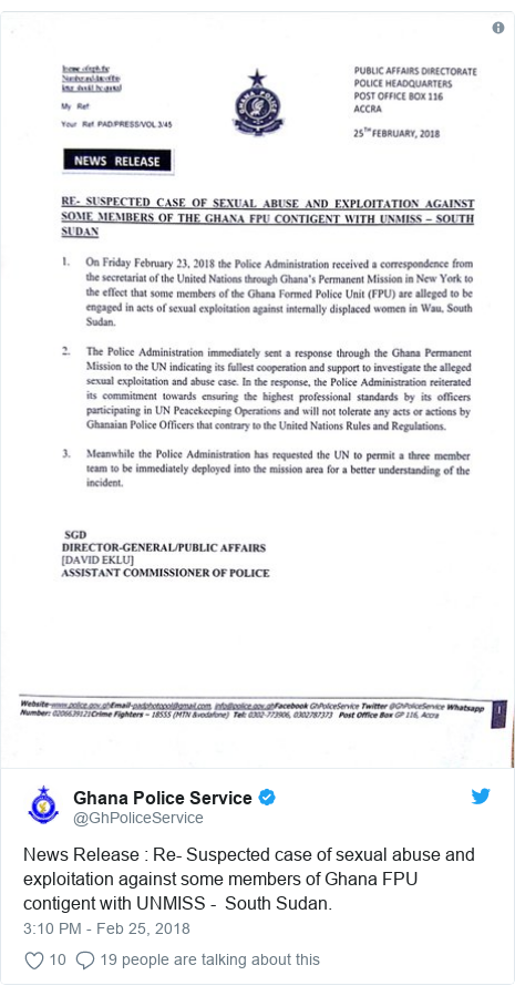 Twitter post by @GhPoliceService: News Release   Re- Suspected case of sexual abuse and exploitation against some members of Ghana FPU contigent with UNMISS -  South Sudan.