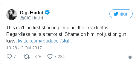 Twitter pesan oleh @GiGiHadid: This isn't the first shooting, and not the first deaths. Regardless he is a terrorist. Shame on him, not just on gun laws. https //t.co/snyWOesJqF