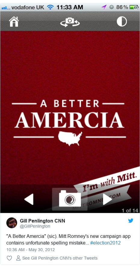 "Twitter post by @GillPenlington: ""A Better Amercia"" (sic). Mitt Romney's new campaign app contains unfortunate spelling mistake... #election2012"