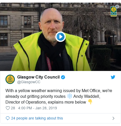 Twitter post by @GlasgowCC: With a yellow weather warning issued by Met Office, we're already out gritting priority routes ❄️ Andy Waddell, Director of Operations, explains more below 👇