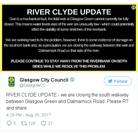 Twitter post by @GlasgowCC: RIVER CLYDE UPDATE - we are closing the south walkway between Glasgow Green and Dalmarnock Road. Please RT and share. pic.twitter.com/FcLSx2AONA