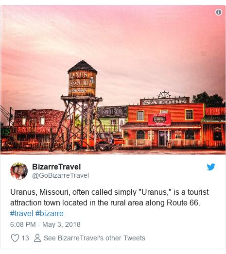 NEWS Twitter post by @GoBizarreTravel: Uranus, Missouri, often called simply