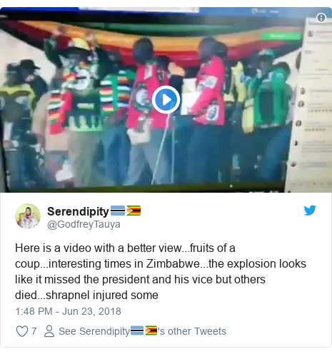 Twitter post by @GodfreyTauya: Here is a video with a better view...fruits of a coup...interesting times in Zimbabwe...the explosion looks like it missed the president and his vice but others died...shrapnel injured some