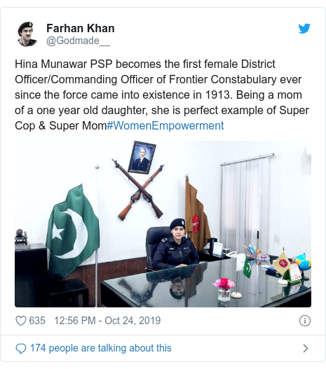 Twitter post by @Godmade__: Hina Munawar PSP becomes the first female District Officer/Commanding Officer of Frontier Constabulary ever since the force came into existence in 1913. Being a mom of a one year old daughter, she is perfect example of Super Cop & Super Mom#WomenEmpowerment