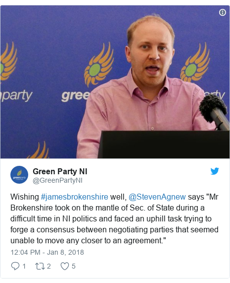 "Twitter post by @GreenPartyNI: Wishing #jamesbrokenshire well, @StevenAgnew says ""Mr Brokenshire took on the mantle of Sec. of State during a difficult time in NI politics and faced an uphill task trying to forge a consensus between negotiating parties that seemed unable to move any closer to an agreement."""