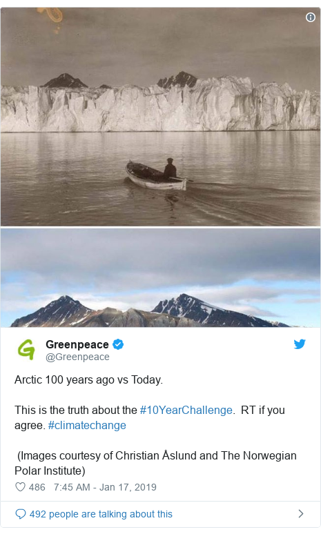 Twitter post by @Greenpeace: Arctic 100 years ago vs Today. This is the truth about the #10YearChallenge.  RT if you agree. #climatechange (Images courtesy of Christian Åslund and The Norwegian Polar Institute)