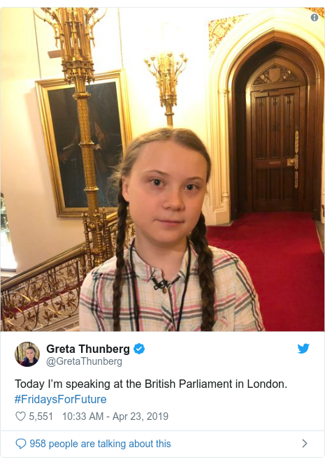 Twitter post by @GretaThunberg: Today I'm speaking at the British Parliament in London. #FridaysForFuture