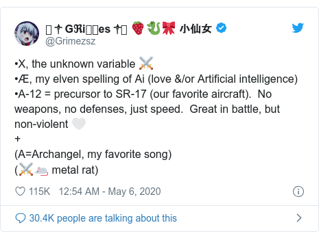 Twitter post by @Grimezsz: •X, the unknown variable ⚔️•Æ, my elven spelling of Ai (love &/or Artificial intelligence)•A-12 = precursor to SR-17 (our favorite aircraft).  No weapons, no defenses, just speed.  Great in battle, but non-violent 🤍+ (A=Archangel, my favorite song) (⚔️🐁 metal rat)