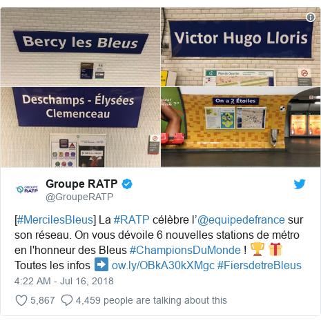 Twitter post by @GroupeRATP: [#MercilesBleus] La #RATP célèbre l'@equipedefrance sur son réseau. On vous dévoile 6 nouvelles stations de métro en l'honneur des Bleus #ChampionsDuMonde !🏆 🎁 Toutes les infos ➡  #FiersdetreBleus