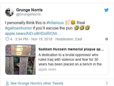 Twitter post by @GrungeNorris: I personally think this is #hilarious 👏🏻😂 Real #gallowshumor if you'll excuse the pun 🤣🤣🤣