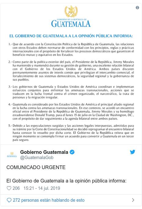 Publicación de Twitter por @GuatemalaGob: COMUNICADO URGENTEEl Gobierno de Guatemala a la opinión pública informa