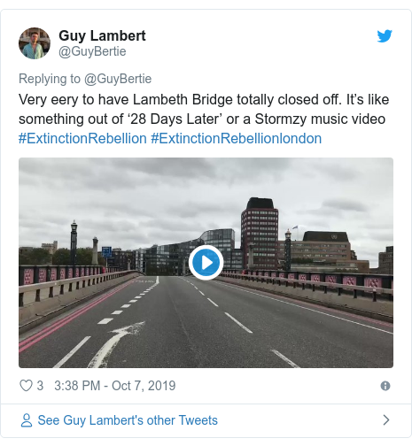 Twitter post by @GuyBertie: Very eery to have Lambeth Bridge totally closed off. It's like something out of '28 Days Later' or a Stormzy music video #ExtinctionRebellion #ExtinctionRebellionlondon