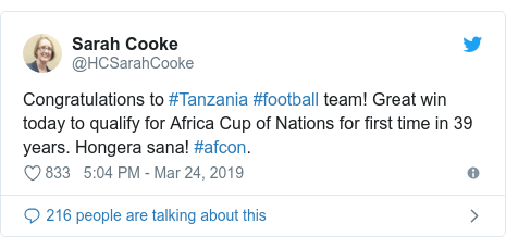 Ujumbe wa Twitter wa @HCSarahCooke: Congratulations to #Tanzania #football team! Great win today to qualify for Africa Cup of Nations for first time in 39 years. Hongera sana! #afcon.