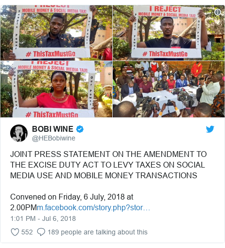 Twitter post by @HEBobiwine: JOINT PRESS STATEMENT ON THE AMENDMENT TO THE EXCISE DUTY ACT TO LEVY TAXES ON SOCIAL MEDIA USE AND MOBILE MONEY TRANSACTIONS Convened on Friday, 6 July, 2018 at 2.00PM