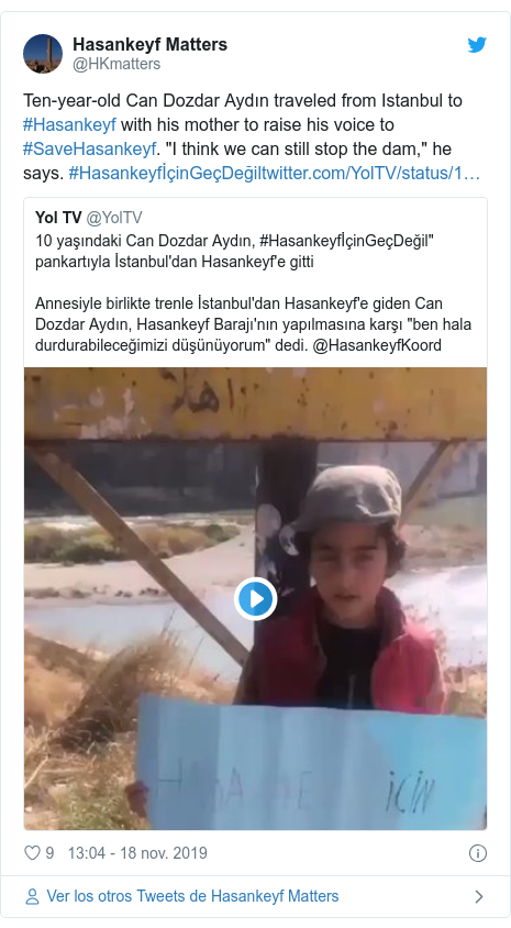 """Publicación de Twitter por @HKmatters: Ten-year-old Can Dozdar Aydın traveled from Istanbul to #Hasankeyf with his mother to raise his voice to #SaveHasankeyf. """"I think we can still stop the dam,"""" he says. #HasankeyfİçinGeçDeğil"""