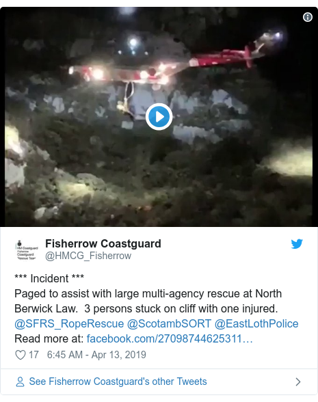 Twitter post by @HMCG_Fisherrow: *** Incident ***Paged to assist with large multi-agency rescue at North Berwick Law.  3 persons stuck on cliff with one injured. @SFRS_RopeRescue @ScotambSORT @EastLothPolice Read more at