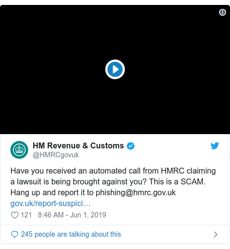 Twitter post by @HMRCgovuk: Have you received an automated call from HMRC claiming a lawsuit is being brought against you? This is a SCAM. Hang up and report it to phishing@hmrc.gov.uk