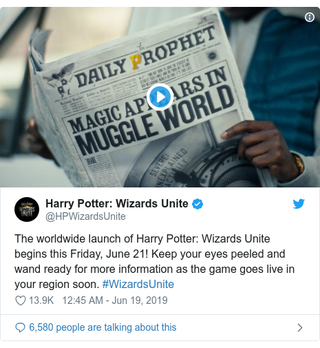Twitter post by @HPWizardsUnite: Wizards Unite  The worldwide launch of Harry Potter  Wizards Unite begins this Friday, June 21! Keep your eyes peeled and wand ready for more information as the game goes live in your region soon. #WizardsUnite