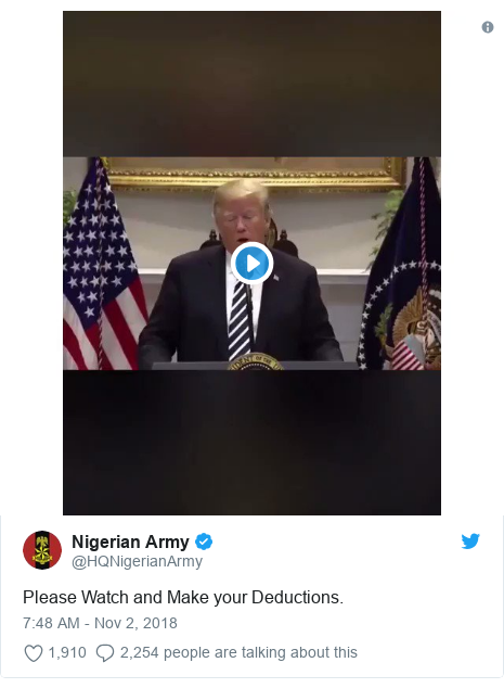 Twitter post by @HQNigerianArmy: Please Watch and Make your Deductions.