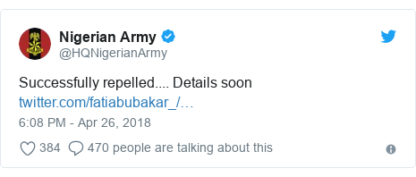 Twitter post by @HQNigerianArmy: Successfully repelled.... Details soon