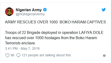 Twitter post by @HQNigerianArmy: ARMY RESCUES OVER 1000  BOKO HARAM CAPTIVESTroops of 22 Brigade deployed in operation LAFIYA DOLE has rescued over 1000 hostages from the Boko Haram Terrorists enclave.