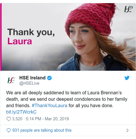 Twitter post by @HSELive: We are all deeply saddened to learn of Laura Brennan's death, and we send our deepest condolences to her family and friends. #ThankYouLaura for all you have done.