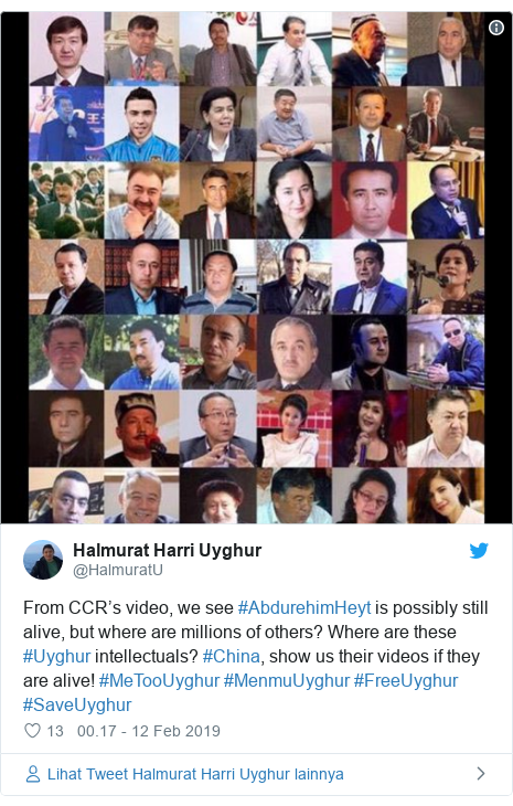 Twitter pesan oleh @HalmuratU: From CCR's video, we see #AbdurehimHeyt is possibly still alive, but where are millions of others? Where are these #Uyghur intellectuals? #China, show us their videos if they are alive! #MeTooUyghur #MenmuUyghur #FreeUyghur #SaveUyghur