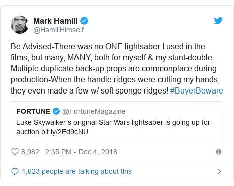 Twitter post by @HamillHimself: Be Advised-There was no ONE lightsaber I used in the films, but many, MANY, both for myself & my stunt-double. Multiple duplicate back-up props are commonplace during production-When the handle ridges were cutting my hands, they even made a few w/ soft sponge ridges! #BuyerBeware