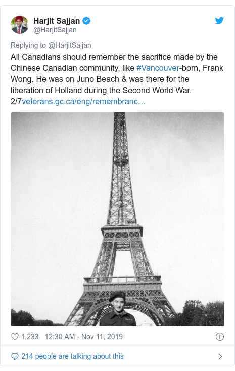 Twitter post by @HarjitSajjan: All Canadians should remember the sacrifice made by the Chinese Canadian community, like #Vancouver-born, Frank Wong. He was on Juno Beach & was there for the liberation of Holland during the Second World War. 2/7