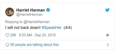 Twitter post by @HarrietHarman: I will not back down! #SpeakHer  (4/4)