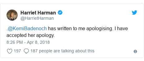 Twitter post by @HarrietHarman: .@KemiBadenoch has written to me apologising. I have accepted her apology.