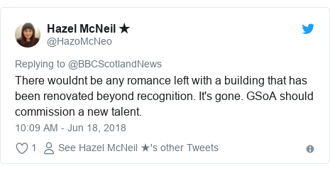 Twitter post by @HazoMcNeo: There wouldnt be any romance left with a building that has been renovated beyond recognition. It's gone. GSoA should commission a new talent.