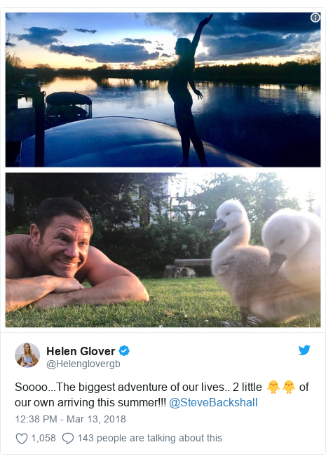 Twitter post by @Helenglovergb: Soooo...The biggest adventure of our lives.. 2 little 🐥🐥 of our own arriving this summer!!! @SteveBackshall