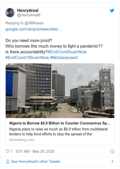Twitter post by @Henry4real8: Do you need more proof?Who borrows this much money to fight a pandemic??Is there accountability?#EndCovidScamNow #EndCovid19ScamNow #tiktokexposed