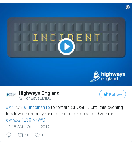 Twitter post by @HighwaysEMIDS: #A1 N/B #Lincolnshire to remain CLOSED until this evening to allow emergency resurfacing to take place. Diversion  https //t.co/GvMmBOFwaU pic.twitter.com/JobcEoLkte