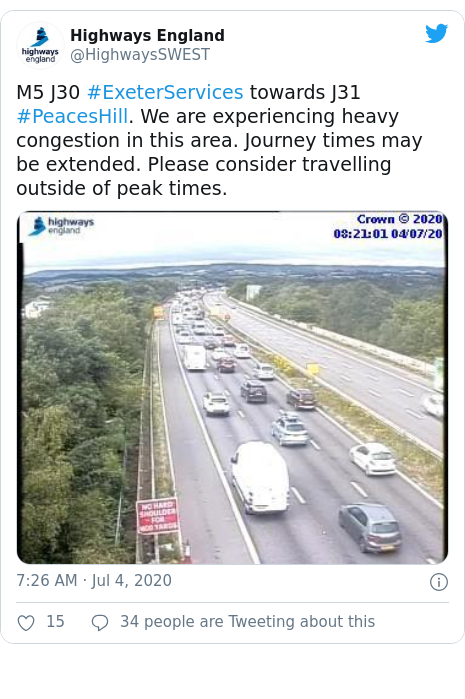 Twitter post by @HighwaysSWEST: M5 J30 #ExeterServices towards J31 #PeacesHill. We are experiencing heavy congestion in this area. Journey times may be extended. Please consider travelling outside of peak times.