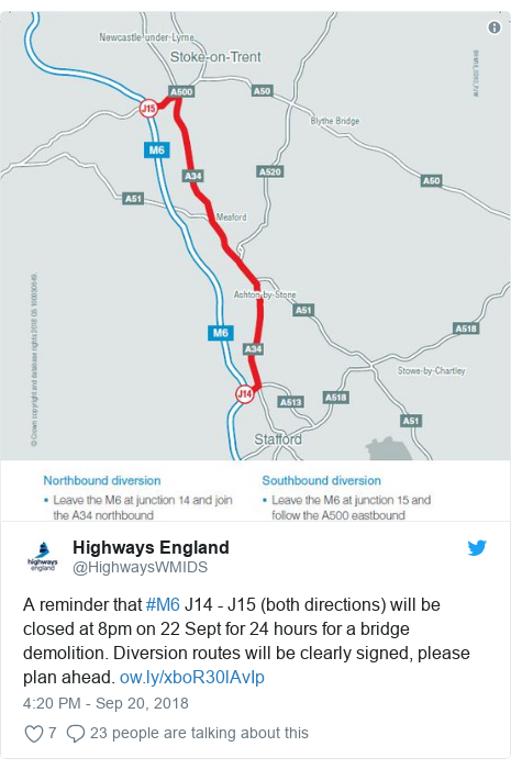 Twitter post by @HighwaysWMIDS: A reminder that #M6 J14 - J15 (both directions) will be closed at 8pm on 22 Sept for 24 hours for a bridge demolition. Diversion routes will be clearly signed, please plan ahead.