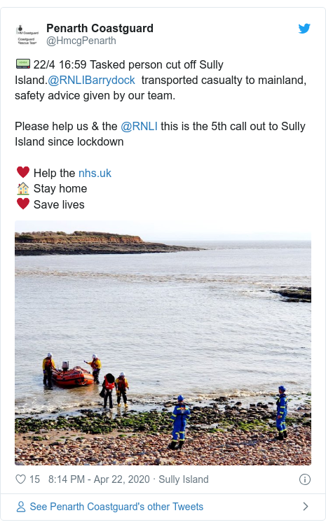 Twitter post by @HmcgPenarth: 📟 22/4 16 59 Tasked person cut off Sully Island.@RNLIBarrydock  transported casualty to mainland, safety advice given by our team.Please help us & the @RNLI this is the 5th call out to Sully Island since lockdown♥️ Help the 🏠 Stay home♥️ Save lives