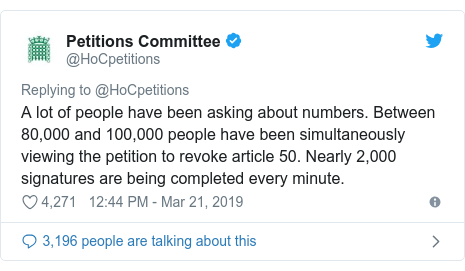 Twitter post by @HoCpetitions: A lot of people have been asking about numbers. Between 80,000 and 100,000 people have been simultaneously viewing the petition to revoke article 50. Nearly 2,000 signatures are being completed every minute.