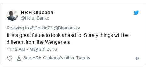 Twitter post by @Holu_Banke: It is a great future to look ahead to. Surely things will be different from the Wenger era