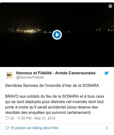 Twitter post by @HonneurFidelite: Dernières flammes de l'incendie d'hier de la SONARA BRAVO aux soldats du feu de la SONARA et à tous ceux qui se sont déployés pour éteindre cet incendie dont tout porte à croire qu'il serait accidentel (sous réserve des résultats des enquêtes qui suivront certainement)