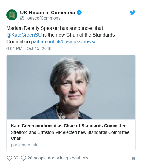 Twitter post by @HouseofCommons: Madam Deputy Speaker has announced that @KateGreenSU is the new Chair of the Standards Committee