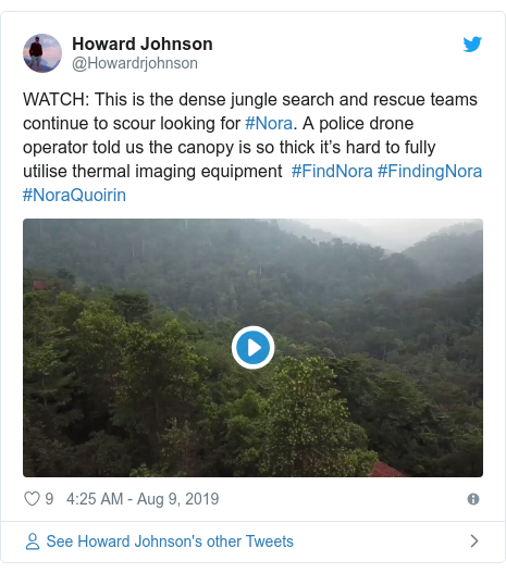Twitter post by @Howardrjohnson: WATCH  This is the dense jungle search and rescue teams continue to scour looking for #Nora. A police drone operator told us the canopy is so thick it's hard to fully utilise thermal imaging equipment  #FindNora #FindingNora #NoraQuoirin