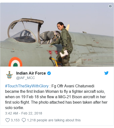 Twitter post by @IAF_MCC: #TouchTheSkyWithGlory   Fg Offr Avani Chaturvedi became the first Indian Woman to fly a fighter aircraft solo, when on 19 Feb 18 she flew a MiG-21 Bison aircraft in her first solo flight. The photo attached has been taken after her solo sortie.