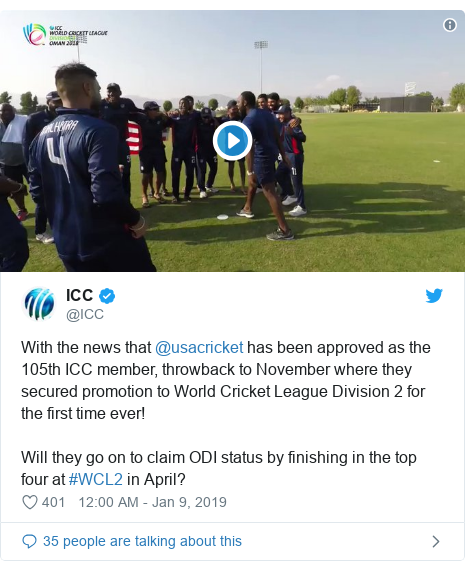 Twitter හි @ICC කළ පළකිරීම: With the news that @usacricket has been approved as the 105th ICC member, throwback to November where they secured promotion to World Cricket League Division 2 for the first time ever! Will they go on to claim ODI status by finishing in the top four at #WCL2 in April?