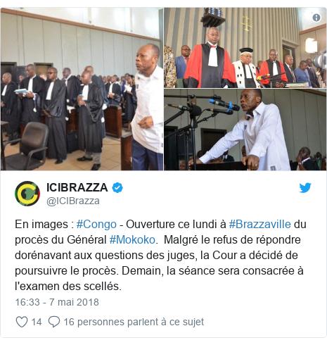 Twitter publication par @ICIBrazza: En images   #Congo - Ouverture ce lundi à #Brazzaville du procès du Général #Mokoko.  Malgré le refus de répondre dorénavant aux questions des juges, la Cour a décidé de poursuivre le procès. Demain, la séance sera consacrée à l'examen des scellés.