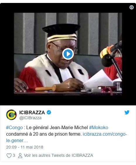 Twitter publication par @ICIBrazza: #Congo   Le général Jean-Marie Michel #Mokoko condamné à 20 ans de prison ferme.
