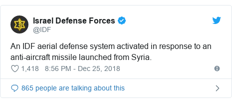Twitter post by @IDF: An IDF aerial defense system activated in response to an anti-aircraft missile launched from Syria.